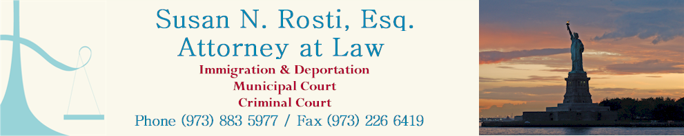 Susan N. Rosti Esq. Immigration Deportation Criminal Attorney Essex County NJ